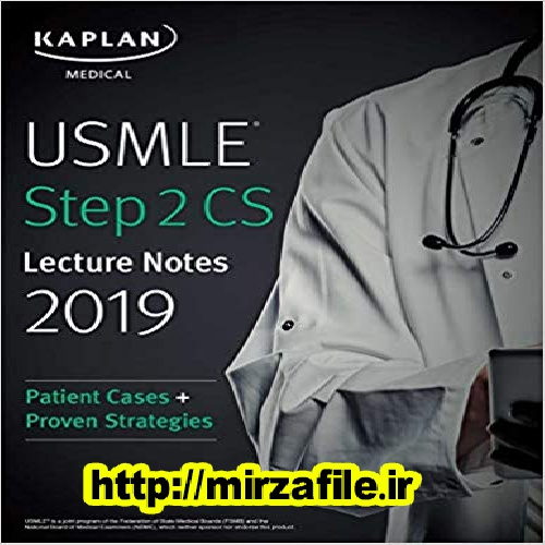 Download E-book  USMLE Step 2 CS Lecture Notes 2019  دانلود کتاب    USMLE Step 2 CS Lecture Notes 2019
